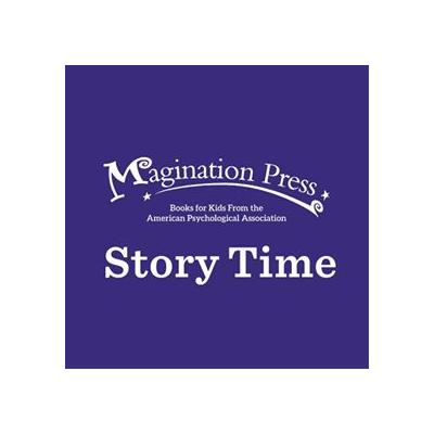 Magination Press Story Time