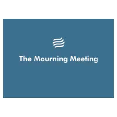 The Mourning Meeting Podcast